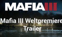 Mafia 3 – Weltpremiere Trailer