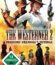 The Westerner 2 – Fenimore Fillmore's Revenge – Genauer Termin steht fest