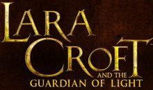 Lara Croft and the Guardian of the Light – Neuer Teil angekündigt